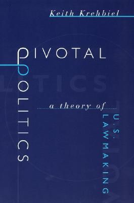 Pivotal Politics By Krehbiel, Keith