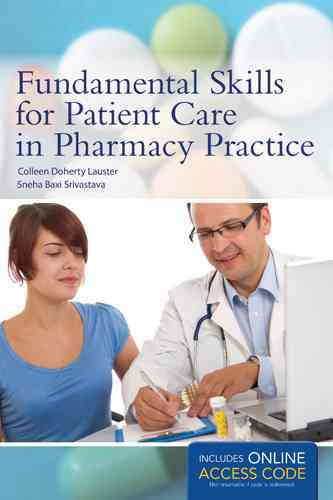 Fundamental Skills for Patient Care in Pharmacy Practice By Lauster, Colleen D./ Srivastava, Sneha Baxi